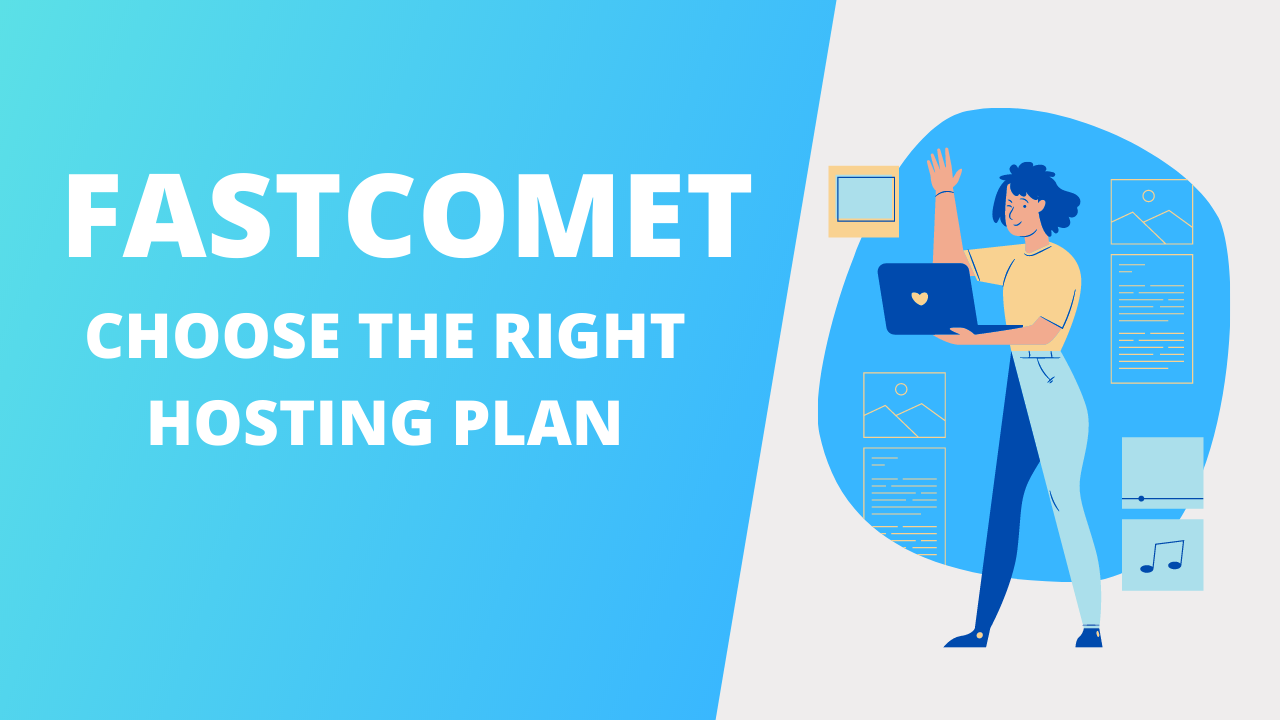 Choosing the Right FastComet Hosting Plan For a Blog