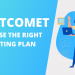 Choosing FastComet Hosting Plan